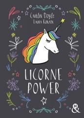 licorne power, Caitlin Doyle, Laura korzon, licorne, harlequin, paillettes, bonheur