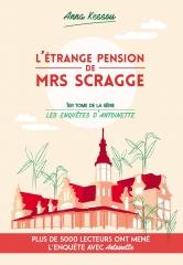 l'étrange pension de Mrs Scragge, Anna Kessou, lecture Kindle, cosy mystery