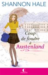 coup de foudre à austenland,austenland,shannon hale,jane austen is my wonderland,lectrice charleston,charleston