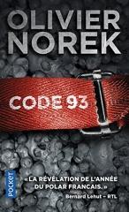 olivier norek, roman policier, flic auteur, code 93, quais du polar