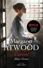 margaret atwood,captive,netflix,coupable,innocente,alias grace