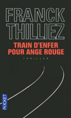 train d'enfer pour ange rouge,franck thilliez,thriller,pocket