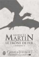 le trône de fer,intégrale 3,jon snow,george r. r. martin,games of thrones,a storm of swords