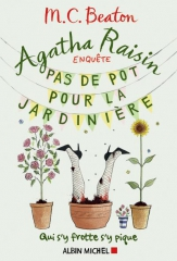 pas de pot pour la jardinière,agatha raisin,enquête,m. c. beaton,cotswolds,village anglais