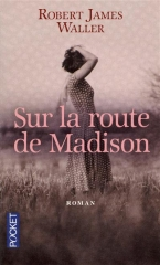 sur la route de madison,robert james waller,clint eastwood,meryl street,pocket