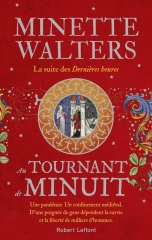 Minette Walters, au tournant minuit, Robert Laffont, dorsetshire, Lady Anne, peste noire, thaddeus thurkell