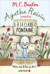 agatha raisin,enquête,village anglais,cotswolds,à la claire fontaine,m. c. beaton