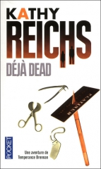 déjà dead,katy reichs,bones,temperance brennan,anthropologie judiciaire
