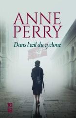 Anne Perry, dans l'oeil du cyclone, seconde guerre mondiale, hitler, Elena standish