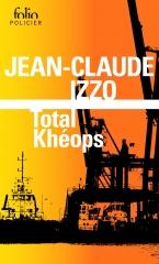 fabio montale, Jean-Claude izzo, total khéops, Marseille, polar marseillais, roman policier, mafia