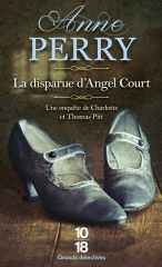 la disparue d'angel court, anne perry, saga pitt, charlotte pitt, londres, enquête