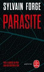 parasite, sylvain forge, thriller, roman policier français, quais du polar, Lyon, le livre de poche