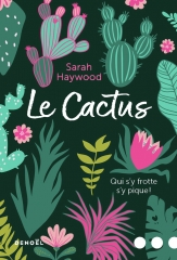 le cactus, Denoël, Sarah Haywood, atypique