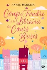coup de foudre à la librairie des coeurs brisés, annie darling, Milady, feelgood book