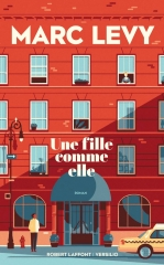 marc levy, une fille comme elle, Robert laffont, feelgood book