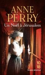 anne perry,un noel à jerusalem,saga de noël,saga pitt,conte de noel,policier anglais