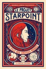 la fille aux cheveux rouges, le projet starpoint, marie-borna vasonsin, la belle colère