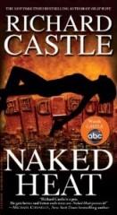 richard castle, naked heat, heat wave, vague de chaleur, mise à nu, nicky hard