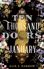 the ten thousand doors of January, fantasy, the in english please challenge, Alix E. Harrow