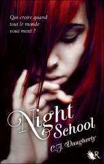 night school,c.j. daugherty,collection r,robert laffont,héritage,rupture