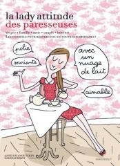 la lady attitude des paresseuses,anne-solange tardy,cashemire et soie,anne-so,marabout,les paresseuses,soledad bravi
