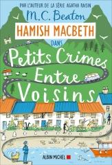 petits crimes entre voisins, hamish macbeth, m. c. beaton, littérature anglaise, cosy mystery