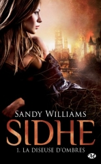 sidhe,la diseuse d'ombres,sandy williams,milady