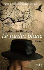 stephanie barron,le jardin blanc,a vita sackville-west,a virginia woolf