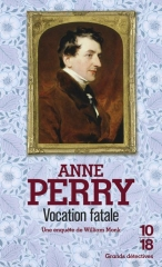 vocation fatale, Anne Perry, monk, saga monk, policier anglais, Angleterre victorienne