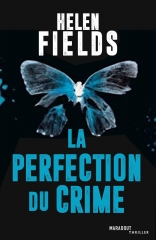 la perfection du crime,marabout,babelio,luc callanach,saga luc callanach,helen fields