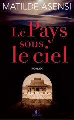 le pays sous le ciel,éditions charleston,lectrices charleston,matilde asensi