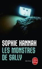 les monstres de sally,sophie hannah,le livre de poche