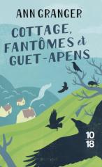 cottage,fantômes et guet-apens,ann granger,roman policier,policier anglais,saga campbell et carter