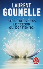 Laurent Gounelle, chemin de vie, et tu trouveras le trésor qui dort en toi, développement personnel, espoir, religion