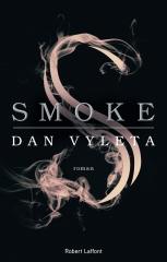 smoke, dan vyleta, la fumée, londres, robert laffont