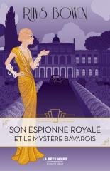 son espionne royale, son espionne royale et le mystère bavarois, le bête noire, Robert Laffont, tome 2, Rhys bowen, cosy mystery