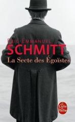 la secte des égoïstes,eric-emmanuel schmitt,philosophe