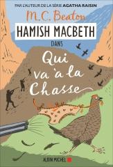 hamish macbeth, qui va à la chasse, m. c. Beaton, polar écossais, cosy mystery