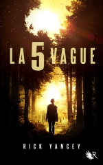 la cinquième vague,rick yankee,collection r,robert laffont