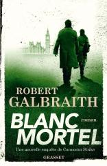 blanc mortel, robert galbraith, j.k. rowling, policier anglais, cormoran strike