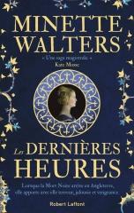 minette Walters, saga historique, les dernières heures, Robert laffont, la mort noire