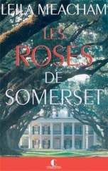 les roses de somerset,roses,leila meacham,éditions charleston,lectrice charleston