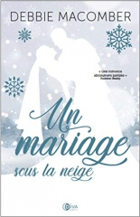 un mariage sous la neige,noël,christmas,conte de noël,livre doudou,feelgood book,debbie macomber