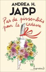 pas de pissenlits pour le cadavre, Andrea h. Japp, pygmalion, cosy mystery, policier français