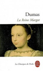 la reine margot, alexandre dumas, dumas, rois de france, reine de navarre, les trois mousquetaires