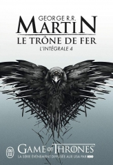 le trône de fer, intégrale 4, George R. R. Martin, a feast for crows