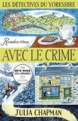 rendez-vous avec le crime,les détectives du yorkshire,julia chapman,cosy mystery,la bête noire