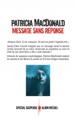 message sans réponse,patricia macdonald,policier,enquête,albin michel,suspense