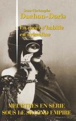 la mort s'habille en crinoline,jean-christophe duchon-doris,julliard