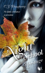 night school,héritage,c.j. daugherty,cimmeria,allie sheridan